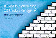 E-Book - 10 Steps to Implementing B2B Product Management: The CEO Playbook
